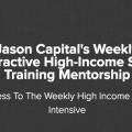 Jason Capital – High-Income Weekly Skills Training