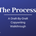 Kyle The Writer – The Process : A Draft By Draft Copywriting Walkthrough