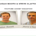 Aidan Booth & Steve Clayton – YouTube Money Equation