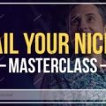 James Wedmore – Nail Your Niche Masterclass