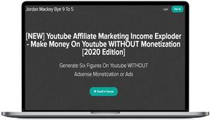 Jordan Mackey – Youtube Affiliate Marketing Income Exploder 2020