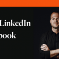 Justin Welsh – The LinkedIn Playbook