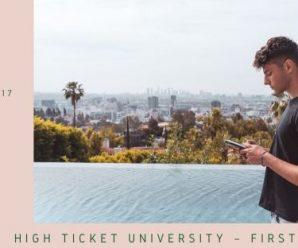 High Ticket University First 100k Formul