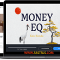 Ken Honda (MindValley) – Money EQ