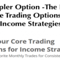 Simpler Option – The Four Core Trading Options for Income Strategies