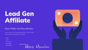 Ross Minchev – Lead Gen Affiliate