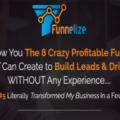 Funnelize – The 8 Crazy Profitable Funnels