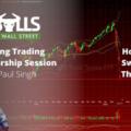 Paul Singh – Bulls on Wall Street Mentorship