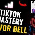 Trevor Bell – TikTok Mastery