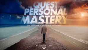 Srikumar Rao (MindValley) – The Quest For Personal Mastery