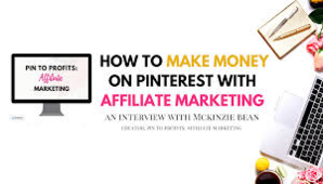 McKinzie Bean – Pin to Profits Affiliate Marketing