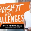 Pedro Adao – Crush It With Challenges [2020] (Update 2)