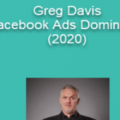 Greg Davis – Facebook Ads Domination (2020)