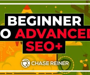 Chase Reiner – Beginner to Advanced SEO Course