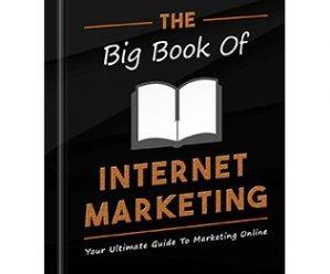 The Big Book of Internet Marketing
