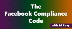 Ed Reay – The Facebook Compliance Code Update 1 Download